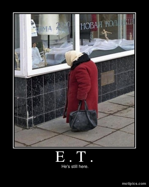 E.T. Motivational & Demotivational Photo
