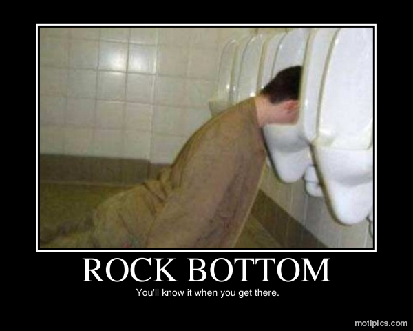 Rock Bottom Motivational & Demotivational Photo
