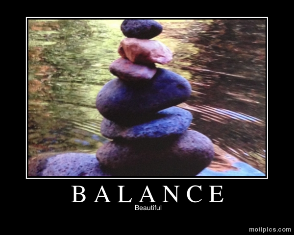 Balance Motivational & Demotivational Photo