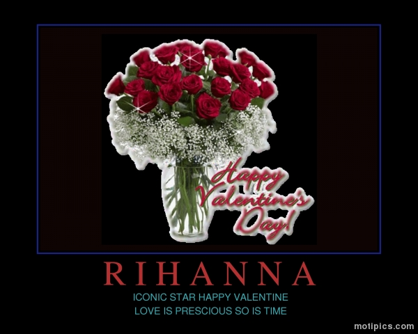 RIHANNA  Motivational & Demotivational Photo