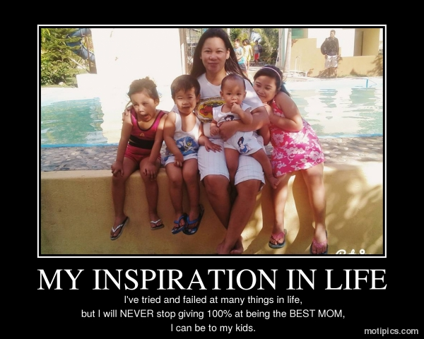 MY INSPIRATION IN LIFE Motivational & Demotivational Photo